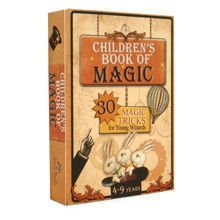 Children's Book of Magic. 30 magic tricks for Young Wizards. 4-9Y